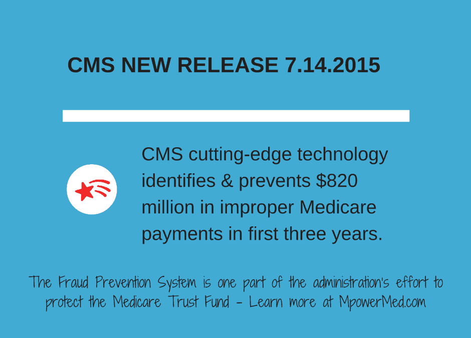 CMS NEWS RELEASE – Fraud Prevention System prevented $820 million in inappropriate payments