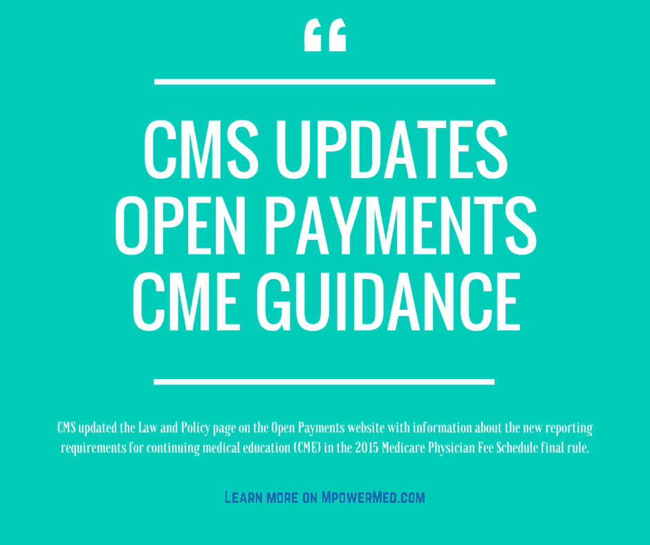 CMS Updates Open Payments CME Guidance