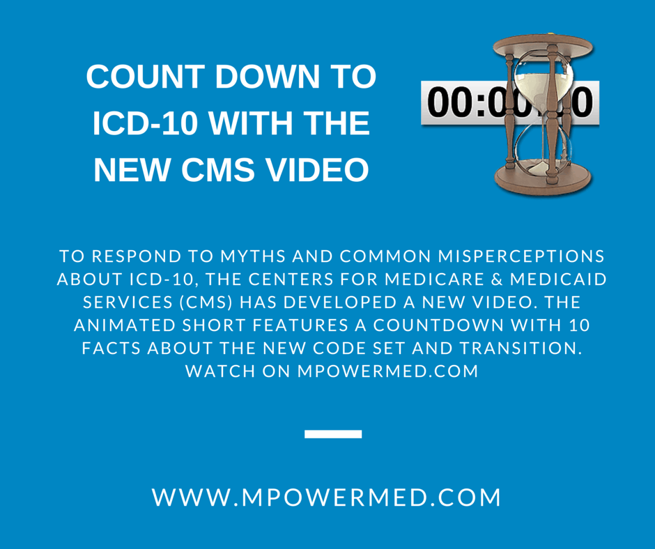 Count Down to ICD-10 with the New CMS