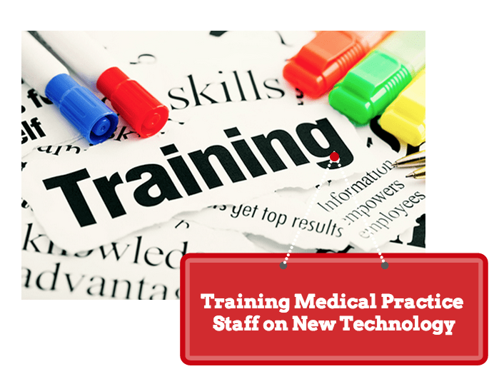 How are you training your medical staff on new Tech?