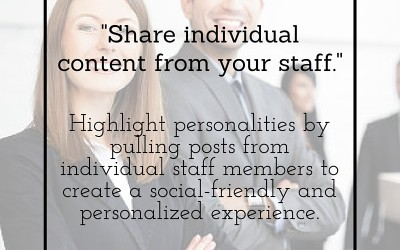 Social Tip:  Share individual content from your staff