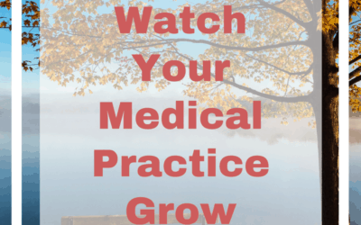 Follow These Steps and Watch Your Medical Practice Grow