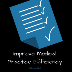 medical practice efficiency