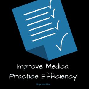 medical practice efficiency