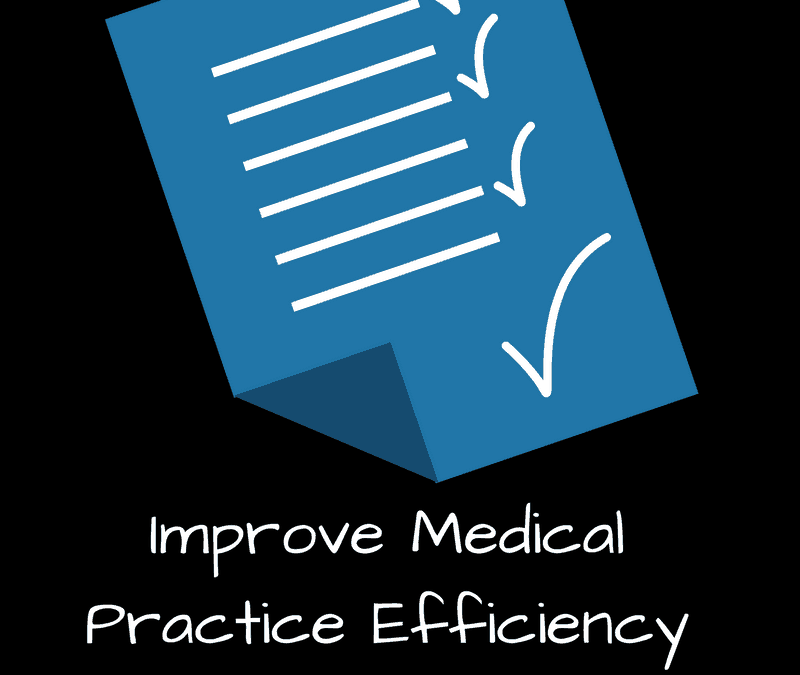 8 Ways to Improve Medical Practice Efficiency