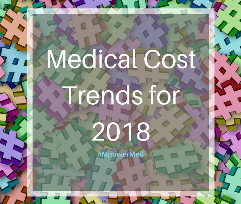Medical Cost Trends in 2018