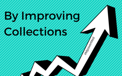 5 Easy Strategies to Improve Collections at Medical Practices
